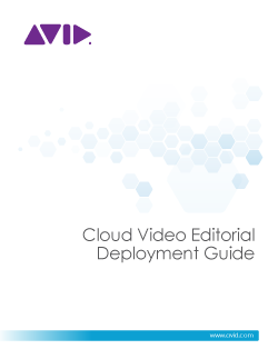 Avid Deployment Guide Cloud Video Editorial
