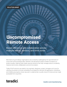 Uncompromised Remote Access Manufacturing