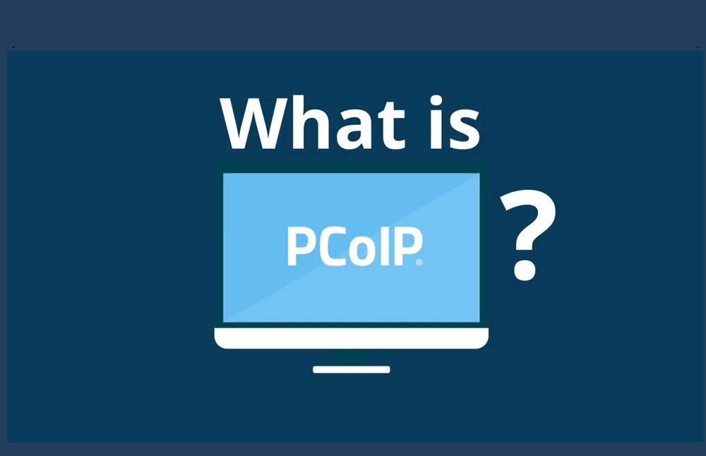 What is PCoIP