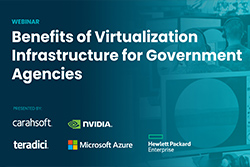 Carahsoft-Webinar-Benefits-of-Virtualization-Infrastructure-for-Government-Agencies